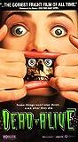 Dead Alive [VHS]