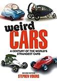 Weird Cars: A Century of the World's Strangest Cars