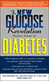 The Glucose Revolution Pocket Guide to Children with Type-1 Diabetes, Jennie Brand Miller and Kaye Foster-Powell, 1569246386
