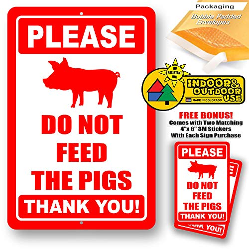 Store Feed Tin Sign (Please Do Not Feed The Pigs Novelty Tin Sign Indoor and Outdoor use 8
