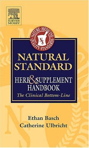 Natural Standard Herb And Supplement Handbook: The Clinical Bottom Line