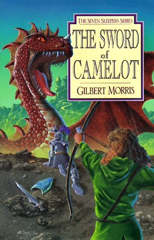 (The Sword of Camelot (Seven Sleepers Series #3))