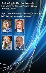 Psicología Evolucionista: Las Ideas de Steven Pinker y Otros Autores Clave (Spanish Edition)
