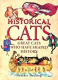 Historical Cats, Heather Hacking, 0340862211