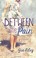 Between the Pain