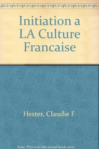 Initiation à la Culture Française