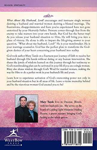 What About My Husband, Lord?: Encouragement and Wisdom For Single and Married Women