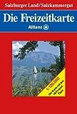 Die Freizeitkarte Allianz, Bl.39, Salzburger Land,