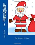 Jasper's Christmas Colouring Book, Lisa Jones, 1494296284