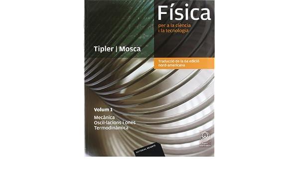 FISICA PER A LA CIENCIA I VOL I MECANICA OSCILACINS I ONES TERMODI: 9788429144321: Amazon.com: Books