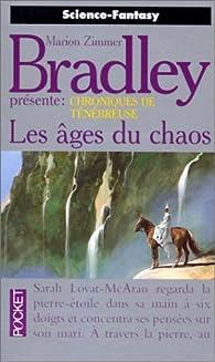 Les Âges du Chaos par Marion Zimmer Bradley