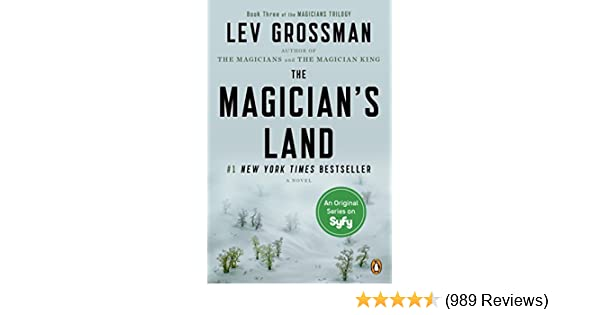 The magicians land a novel the magicians book 3 kindle edition the magicians land a novel the magicians book 3 kindle edition by lev grossman literature fiction kindle ebooks amazon fandeluxe Image collections