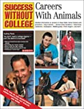 Careers with Animals, Audrey Pavia, 0764116215
