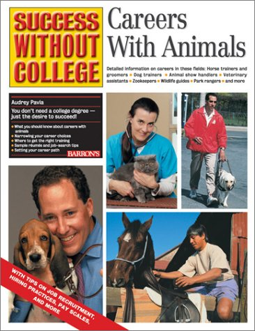 Careers with Animals (Success Without College Series)
