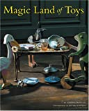 Magic Land of Toys, Alberto Manguel and Michel Pintado, 0865651760