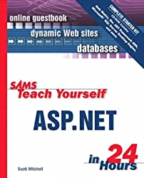 Sams Teach Yourself ASP.NET in 24 Hours Complete Starter Kit (Sams Teach Yourself...in 24 Hours)