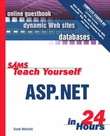 Sams Teach Yourself ASP.NET in 24 Hours Complete Starter Kit (Sams Teach Yourself...in 24 Hours) (Blu Electronic Starter Kit compare prices)