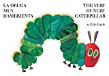 img - for La oruga muy hambrienta/The Very Hungry Caterpillar: bilingual board book (Spanish Edition) book / textbook / text book