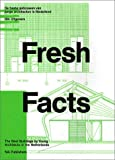 Fresh Facts, Janny Rodermond, Ton Verstegen, 9056622773