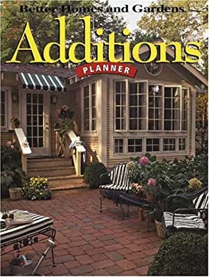 Additions Planner Better Homes And Gardens Better Homes Gardens Do It Yourself Better Homes And Gardens Amazon Com Books