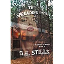 The Spreading Evil (The Demon Slayers Book 2)