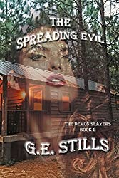 The Spreading Evil (The Demon Slayers Book 2)
