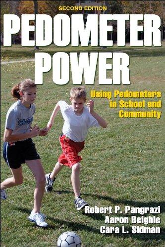 Pedometer Power: Using Pedometers in School and Community - 2E (English Pedometer)