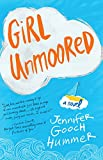 Girl Unmoored: A Novel