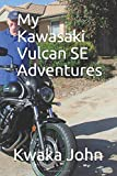 My Kawasaki Vulcan SE Adventures