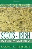 Scotch Irish Colonial Pennsylvania