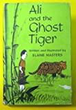 Ali and the Ghost Tiger, Elaine Masters, 066432469X