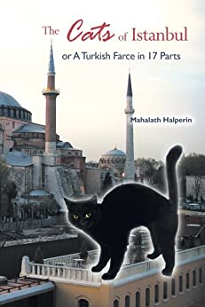 The cats of istanbul or a turkish farce in 17 parts for Farce in english