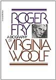 Roger Fry, Virginia Woolf, 015678520X