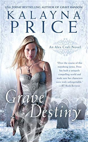 Grave Destiny (An Alex Craft Novel Book 6) (English Edition)