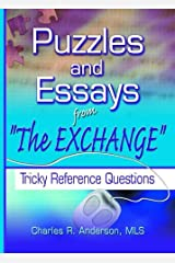 Puzzles and Essays from 'The Exchange': Tricky Reference Questions (Haworth Cataloging & Classification) Paperback