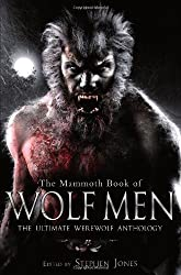 The Mammoth Book of Wolf Men (Mammoth Books)