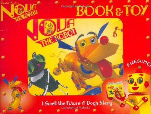 Download I Smell the Future: Book and Toy (Nova the Robot) PDF