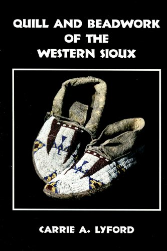 Quill and Beadwork of the Western Sioux