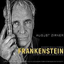 Frankenstein: Eine theatralisch-musikalische Lesung mit dem Spardosen-Terzett Hörbuch von Mary Shelley Gesprochen von: August Zirner