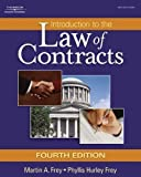 img - for Introduction to the Law of Contracts by Frey, Martin A. 4th (fourth) Edition [Hardcover(2007)] book / textbook / text book
