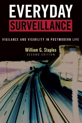 everyday-surveillance-vigilance-and-visibility-in-postmodern-life