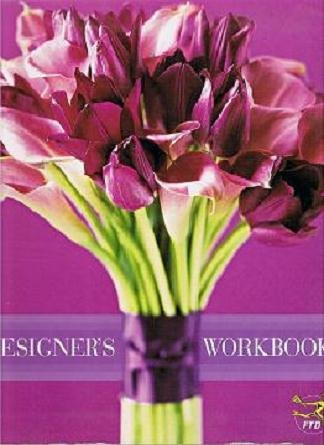 FTD (Florists' Transworld Delivery) 2004 Designer's Workbook