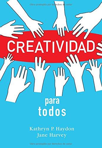 Read Online Creatividad para todos (Spanish Edition) ebook