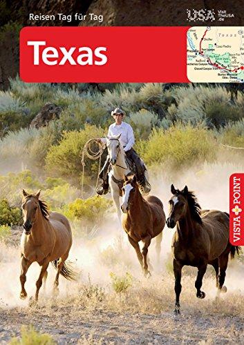 Texas - VISTA POINT Reiseführer Reisen Tag für Tag (German Edition)