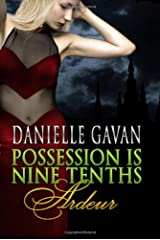 Possession is Nine Tenths: Ardeur Paperback