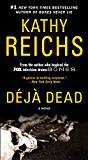 Deja Dead: A Novel (Temperance Brennan)