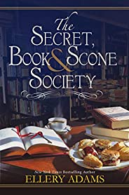 The Secret, Book & Scone Society (A Secret, Book, and Scone Society Nove