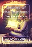 Secret of the Scribes:: The Eye of Agon