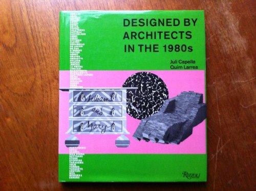Descargar Libro Designed By Architects In The 1980s Juli Capella