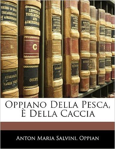 Book Oppiano Della Pesca, È Della Caccia